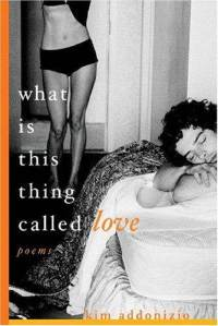 what-is-this-thing-called-love-poems-kim-addonizio-paperback-cover-art